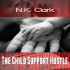 The Child Support Hustle